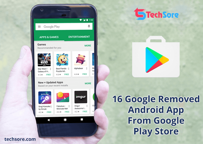 16 Google Removed Android App From Google Play Store