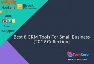 Best 8 CRM Tools For Small Business [2019 Collection]