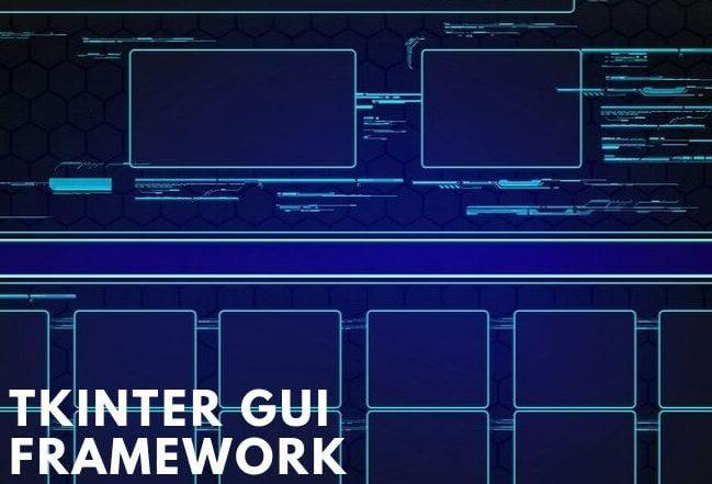 Tkinter GUI Framework