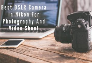 Best DSLR Camera In Nikon For Photography And Video Shoot.