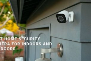 Best Home Security Camera For Indoors And Outdoors